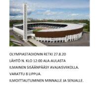 Retki Olympiastadionille 27.8.20   Muutama paikka vapaana. Maksuton.  Lähtö Haag...