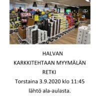 Retki Halvan karkkitehtaalle 3.9.20  Lähtö Haagasta 11:45. Maksuton.